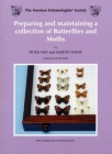 Preparing/Maintaining a Collection of Butterflies & Moths
