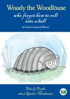 Woody the Woodlouse who forgot how to roll into a ball